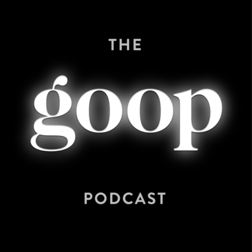 goop podcast